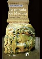 la mirada de medusa (ebook)-francisco pelayo-9788400099107