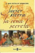 la cena secreta-javier sierra-9788401335907