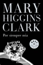 por siempre mía (ebook) mary higgins clark 9788401353307