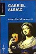 ahora rachel ha muerto-gabriel albiac-9788401418907