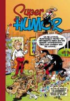 mision de perros; los gamberros; los bomberos; panico en el zoo; magin el mago (super humor mortadelo 13) francisco ibañez 9788402421807