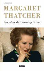 (pe) los años de downing street (edicion 2012) margaret thatcher 9788403053007