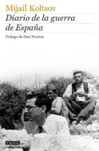 diario de la guerra de españa-mijail koltsov-9788408088707