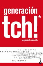 generacion tch!-benjamin escalonilla-9788408106807