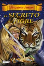 las trece espadas 3 :el secreto del tigre-geronimo stilton-9788408159407