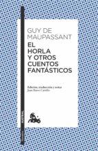 el horla y otros cuentos fantasticos-guy de maupassant-9788408171607
