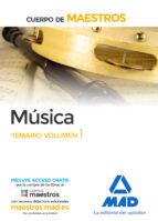 cuerpo de maestros música. temario volumen 1 9788414203507