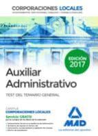 auxiliares administrativos de corporaciones locales: test del temario general 9788414204207