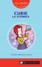curie la atomica-esteban rodriguez serrano-9788415016007