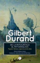de la mitocritica al mitoanalisis-gilbert durand-9788415260707