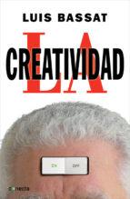 la creatividad-luis bassat-9788415431107