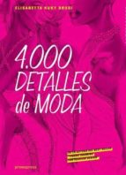 4000 detalles de moda elisabetta kuky drudi 9788415967507