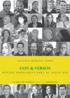 con&versos (poetas andaluces para el siglo xxi) (ebook)-antonio moreno ayora-9788416210107