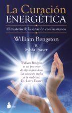 la curación energética william bengston 9788416233007