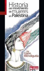 historia del movimiento de mujeres en palestina mar gijon mendigutia 9788416350407
