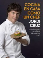 cocina en casa como un chef-jordi cruz-9788416449507