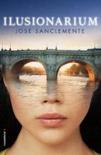 ilusionarium-jose sanclemente-9788416498307