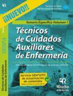 tecnicos en cuidados auxiliares de enfermeria: temario especifico : volumen 1: sespa lorenzo moro alvarez 9788416506507