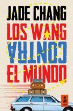 El libro de Los wang contra el mundo autor JADE CHANG DOC!