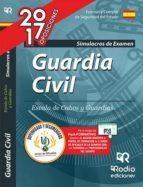 GUARDIA CIVIL 2017: SIMULACROS DE EXAMEN