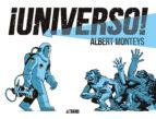 ¡universo! albert monteys 9788416880607