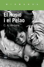 el rusio i el pelao-c.a. jordana-9788416987207