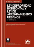 ley de propiedad horizontal y ley de arrendamientos urbanos-9788417135607