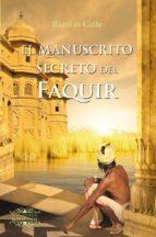 el manuscrito secreto del faquir-ramiro calle-9788417168407