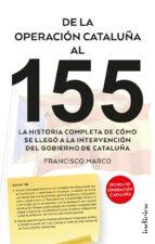 de la operación cataluña al 155 (ebook)-francisco marco-9788417180607