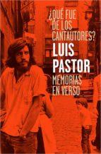 ¿que fue de los cantautores?-luis pastor-9788417281007