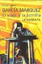 gabriel garcia marquez: el viaje a la semilla-dasso saldivar-9788420482507