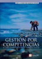 gestion por competencias: un modelo estrategico para la direccion de recursos humanos-javier fernandez lopez-9788420545707