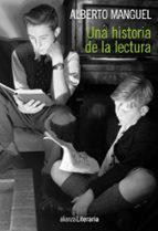 una historia de la lectura-alberto manguel-9788420608907