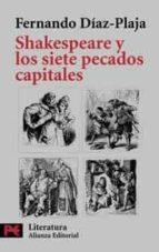 shakespeare y los siete pecados capitales-fernando diaz-plaja-9788420639307
