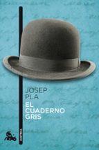 el cuaderno gris-josep pla-9788423346707