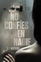 no confíes en nadie (ebook)-s j watson-9788425347207