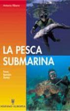 la pesca submarina (7ª ed.) antonio ribera jorda 9788425503207