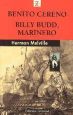 benito cereno; billy budd, marinero herman melville 9788426134707