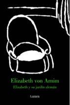 elizabeth y su jardin aleman-elizabeth von arnim-9788426416407