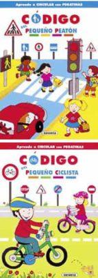 pequeño ciclista, pequeño peaton: codigo de la circulacion 9788430566907