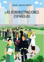 las administraciones españolas miguel sanchez moron 9788430974207