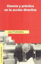 ciencia y practica en la accion directiva-joan fontrodona-9788432132407