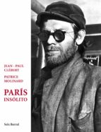 paris insolito jean paul clebert patrice molinard 9788432209307