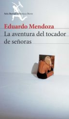 la aventura del tocador de señoras eduardo mendoza 9788432210907