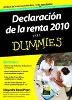 declaración de la renta 2010 para dummies (ebook)-alejandro ebrat picart-9788432921407