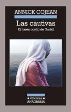 las cautivas (ebook)-annick cojean-9788433935007
