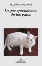 lo que aprendemos de los gatos-paloma diaz-mas-9788433997807