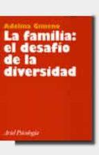 La familia, el desafio de la diversidad FB2 MOBI EPUB 978-8434408807 por Adelina gimeno