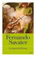 la tarea del héroe (ebook) fernando savater 9788434468207