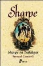 sharpe en trafalgar (las aventuras del fusilero richard sharpe, x iii)-bernard cornwell-9788435035507